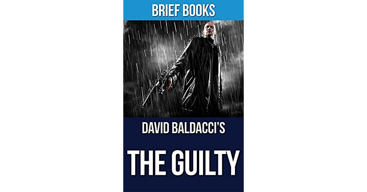 Review: THE GUILTY and END GAME by David Baldacci (Grand ...