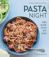 Pasta Night: Recipes and Ideas for any day of the week (Whats for Dinner)