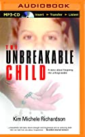 Unbreakable Child, The