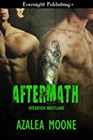 Aftermath (Operation Wasteland Book 1)