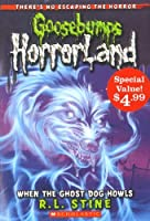 Goosebumps HorrorLand: When the Ghost Dog Howls (Special Value)
