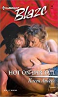 Hot on Her Tail (Harlequin Blaze #43)