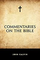 Commentaries on the Bible