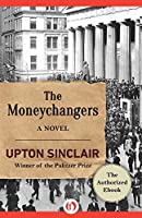 The Moneychangers: A Novel