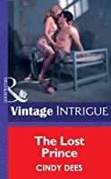 The Lost Prince (Mills & Boon Intrigue) (Silhouette Intrigue)