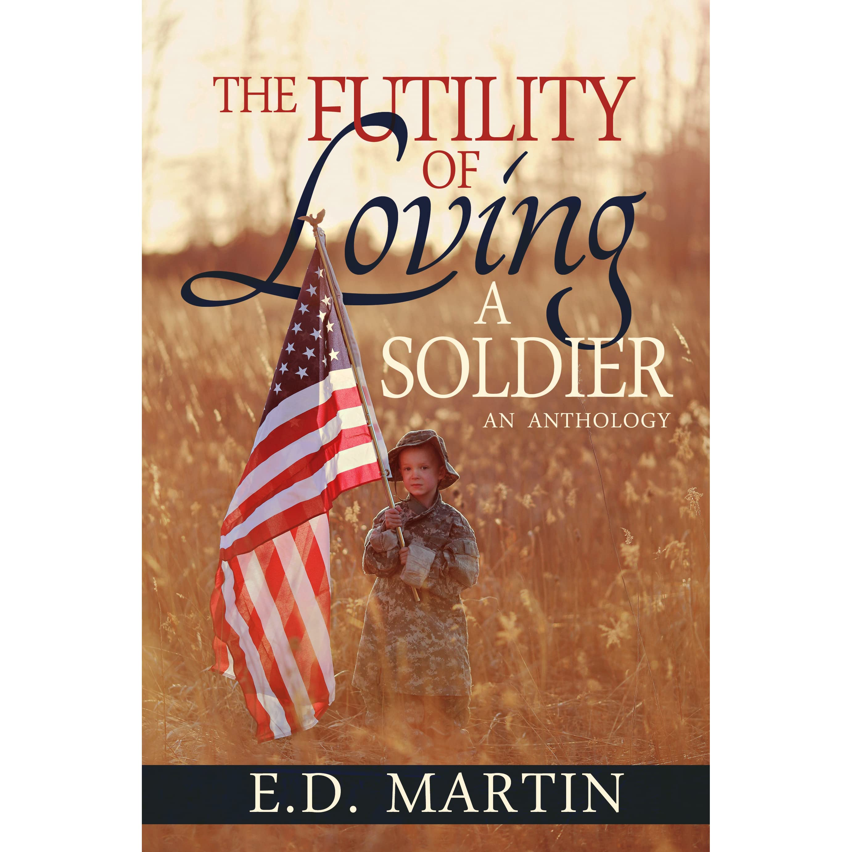 Book giveaway for The Futility of Loving a Soldier by E.D ...