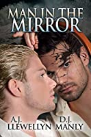 Man in the Mirror (Mirrors Book 2)