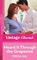 Heard It Through the Grapevine (Mills & Boon Vintage Cherish) (Silhouette Special Edition)