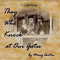 They Who Knock at Our Gates (Audiobook)