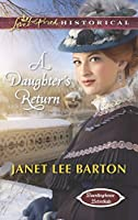 A Daughter's Return (Boardinghouse Betrothals Book 4)