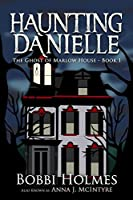 The Ghost of Marlow House (Haunting Danielle #1)