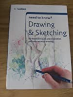 Drawing and Sketching (Collins Need to Know?)