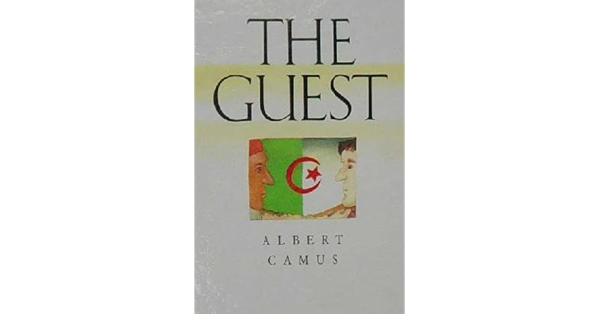the guest by albert camus essays Albert camus uses the guest to communicate the isolation that humans experience at heart, his idea of absurdity and a sense of moral distress throughout.
