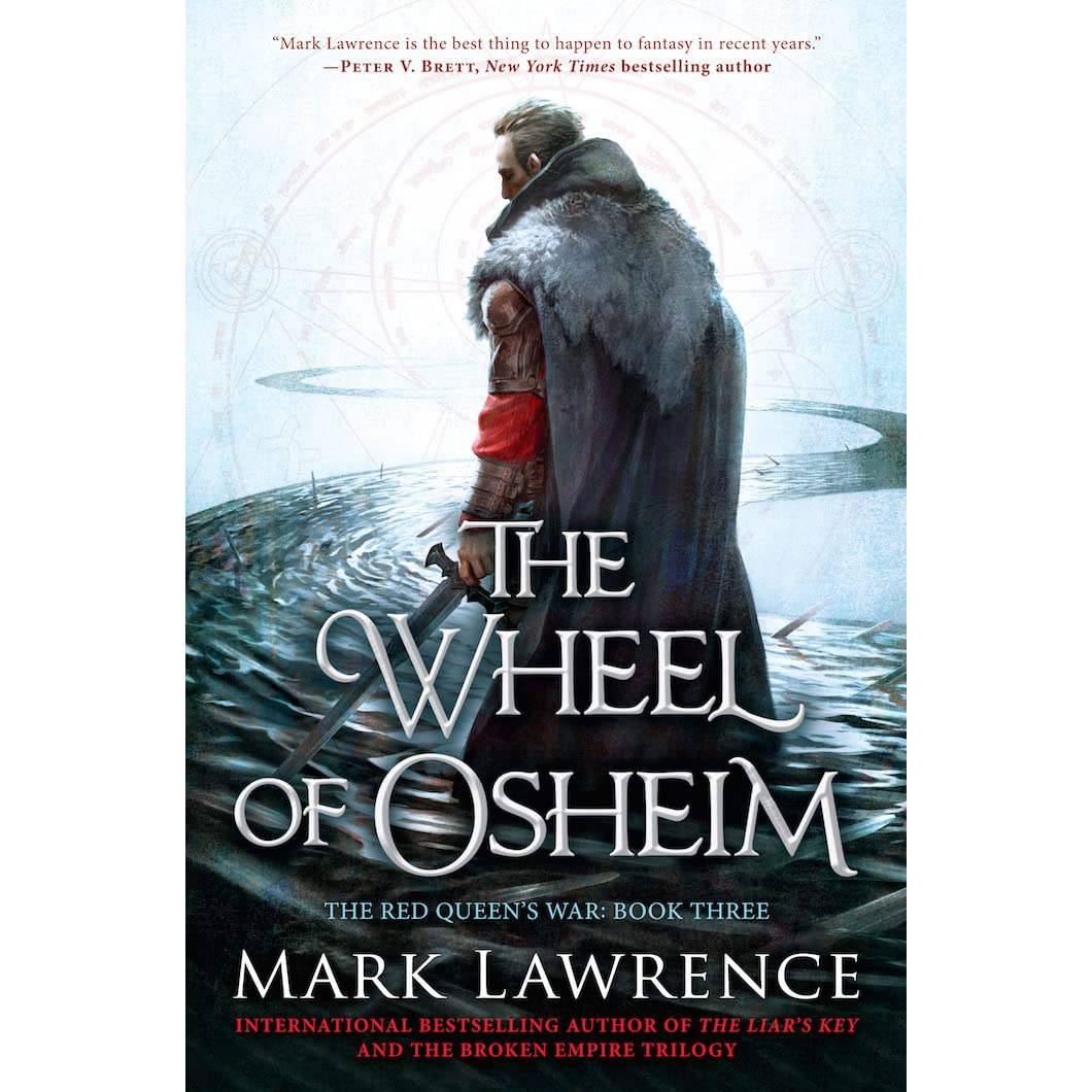 The Wheel Of Osheim (the Red Queen's War, #3) By Mark Lawrence €� Reviews,  Discussion, Bookclubs, Lists