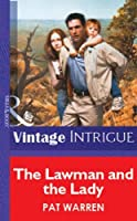 The Lawman and the Lady (Mills & Boon Vintage Intrigue)
