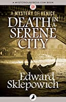 Death in a Serene City (The Mysteries of Venice)