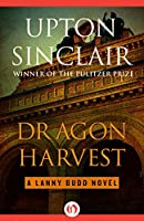 Dragon Harvest (The Lanny Budd Novels)