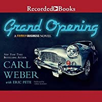 Grand Opening: A Family Business Novel