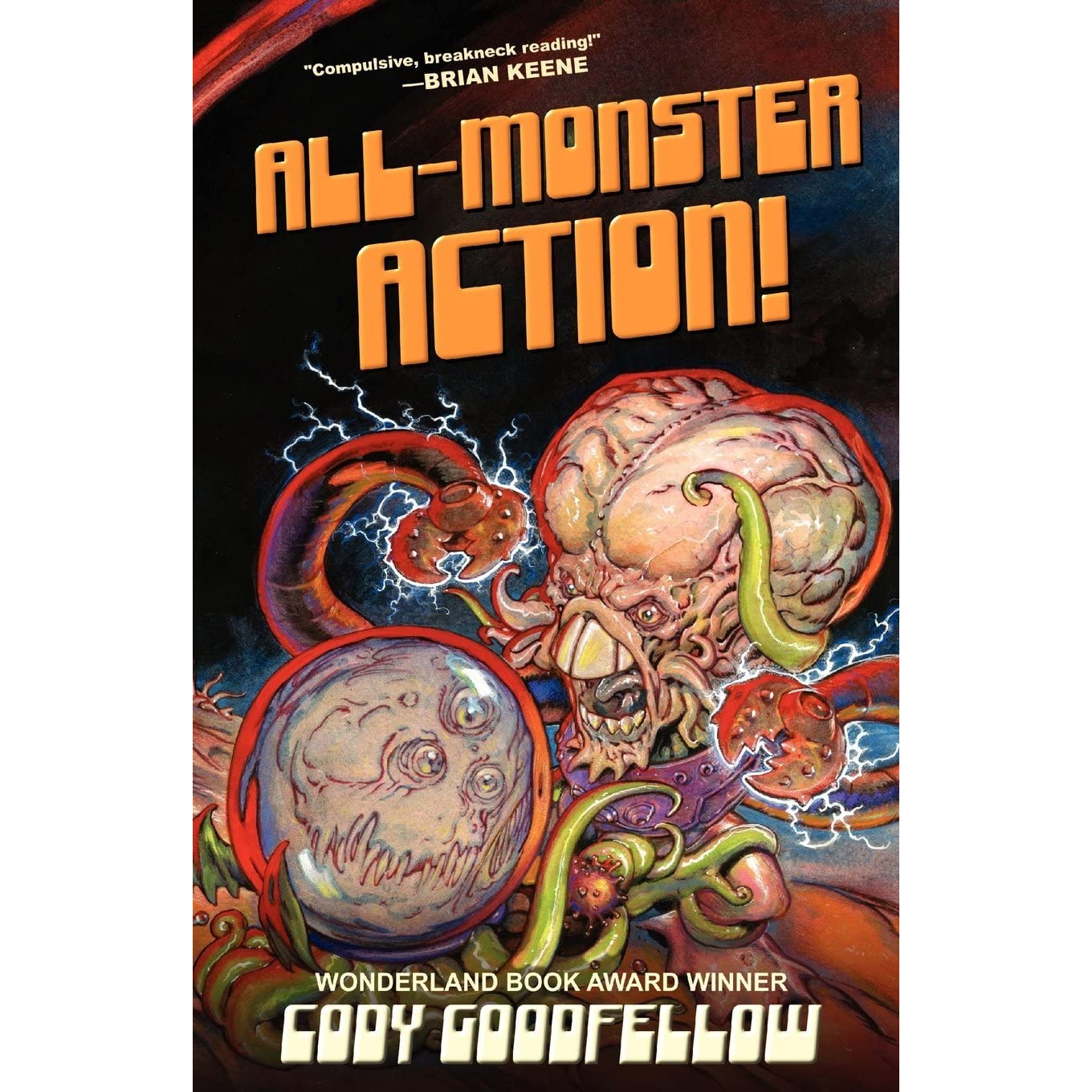 Allmonster Action! By Cody Goodfellow €� Reviews, Discussion, Bookclubs,  Lists