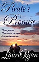 Pirate's Promise (Tropical Persuasions Book 2)