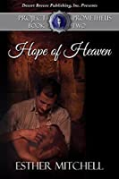 Hope of Heaven (Project Prometheus Book 2)