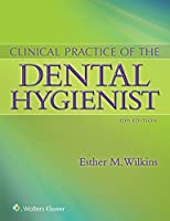 Clinical Practice of the Dental Hygienist
