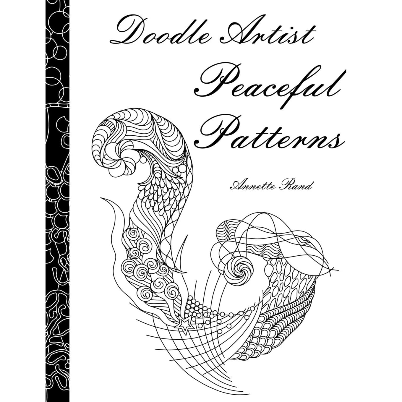 Gr grown up colouring in pages - Gr Grown Ups Colouring In Doodle Artist Peaceful Patterns By Annette Rand Reviews Discussion Bookclubs