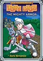 The Mighty Armor (The Adventures of Toby Digz)