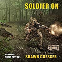 Soldier On (Surviving the Zombie Apocalypse, #2)