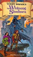 The Wishsong of Shannara (Shannara #3)