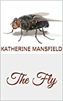 a brief review of katherine mansfields short story the fly Презентация на тему stylistic devices in katherine mansfield's literary works  later the short lived blue review,  the fly is a short story.
