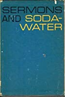 Sermons and Soda-Water: The Girl on the Baggage Truck/ Imagine Kissing Pete / We're Friends Again