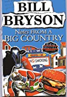 Notes From A Big Country: Journey into the American Dream