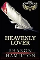 Heavenly Lover (The Guardians, #1)