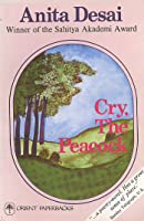 cry the peacock essay Cry, the peacock essays - land and landscape in anita desai's cry, the peacock | 1009097.