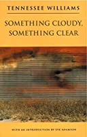 Something Cloudy, Something Clear (New Directions Paperbook)