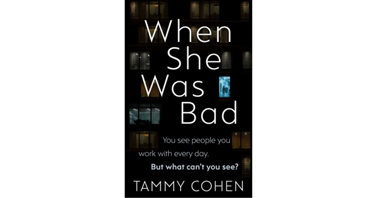 BOOKS: WHEN SHE WAS BAD