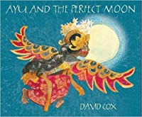 Ayu and the Perfect Moon
