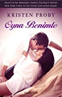 Oyna Benimle (With Me in Seattle, #3)