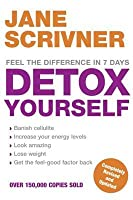 Detox Yourself: Feel the Benefits After Only 7 Days