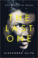 The Last One by Alexandra Oliva — Reviews, Discussion, Bookclubs ...