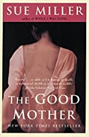 The Good Mother: A Novel