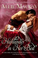 Highlander in Her Bed (The Ravenscraig Legacy Book 1)