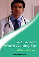 A Surgeon Worth Waiting For (The A and E)