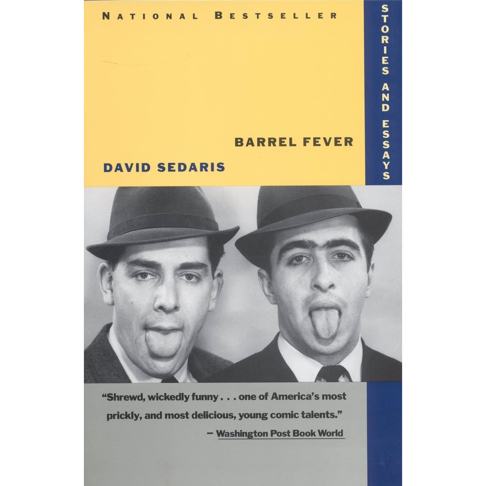 barrel fever stories and essays by david sedaris reviews barrel fever stories and essays by david sedaris reviews discussion bookclubs lists
