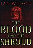 Blood and the Shroud