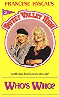 Who's Who? (Sweet Valley High Book 62)