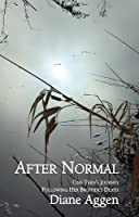 After Normal: One Teen's Journey Following Her Brother's Death