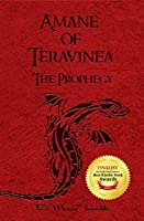 Amáne of Teravinea - The Prophecy (The Teravinea Series Book 2)