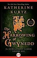 The Harrowing of Gwynedd (The Heirs of Saint Camber Book 1)